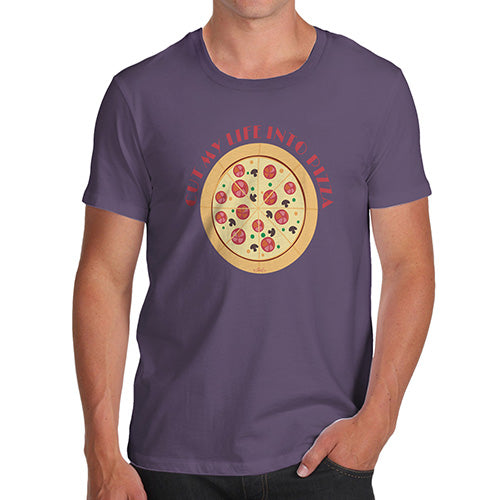 Mens T-Shirt Funny Geek Nerd Hilarious Joke Cut My Life Into Pizza Men's T-Shirt Large Plum