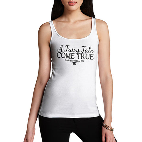 Funny Tank Top For Women The Royal Wedding A Fairy Tale Come True Women's Tank Top Medium White