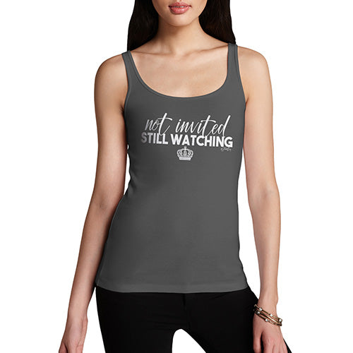 Novelty Tank Top Christmas Royal Wedding Not Invited Still Watching Women's Tank Top Medium Dark Grey