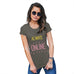 Funny Gifts For Women Always Online Women's T-Shirt X-Large Khaki