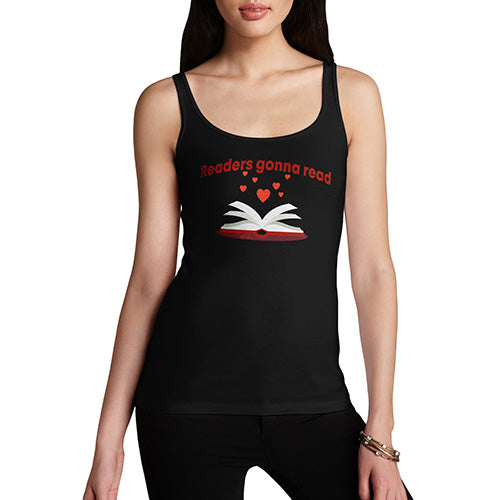 Funny Gifts For Women Readers Gonna Read Women's Tank Top Small Black