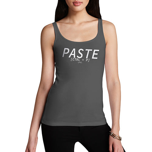 Funny Tank Tops For Women Paste CTRL + P Women's Tank Top X-Large Dark Grey