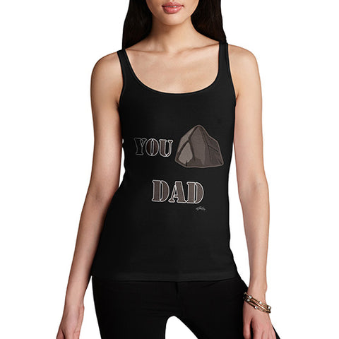 Womens Funny Tank Top You Rock Dad  Women's Tank Top X-Large Black