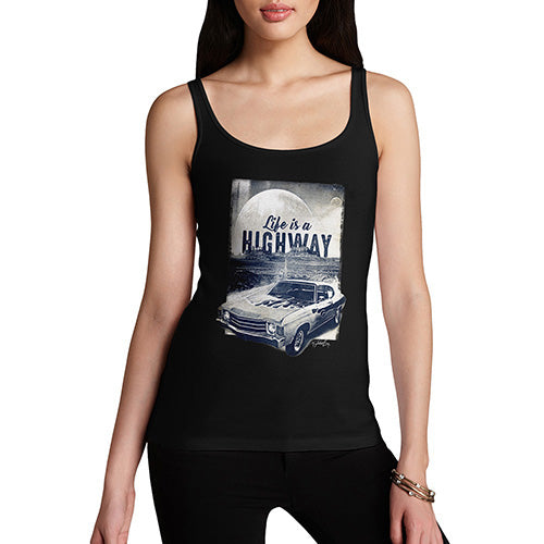 Funny Gifts For Women Life Is A Highway Women's Tank Top Medium Black