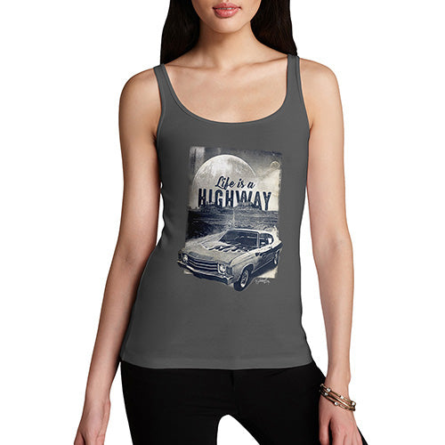 Funny Gifts For Women Life Is A Highway Women's Tank Top Small Dark Grey