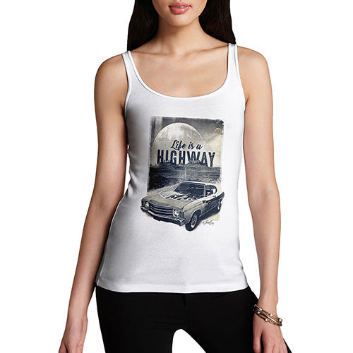 Funny Tank Top For Women Life Is A Highway Women's Tank Top Small White