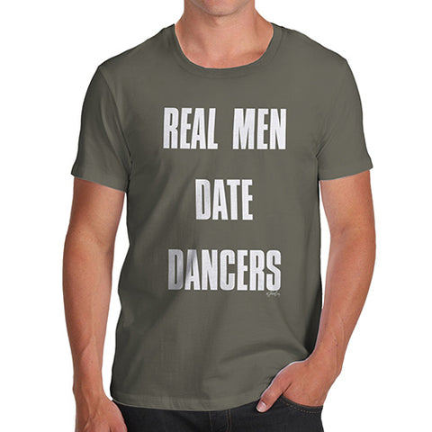 Mens Novelty T Shirt Christmas Real Men Date Dancers Men's T-Shirt Small Khaki