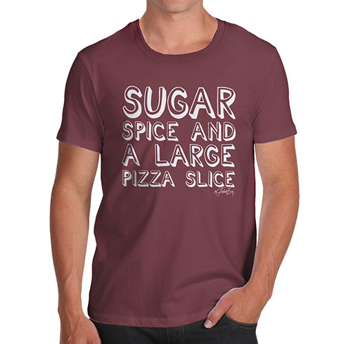 Funny Tee Shirts For Men Sugar Spice Pizza Slice Men's T-Shirt Small Burgundy