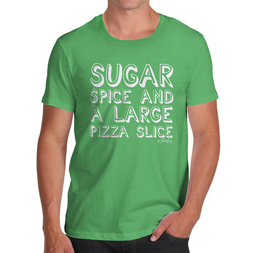 Funny Tee For Men Sugar Spice Pizza Slice Men's T-Shirt Medium Green