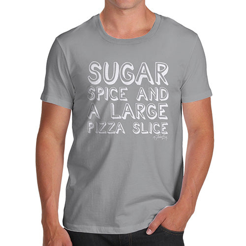 Novelty T Shirts For Dad Sugar Spice Pizza Slice Men's T-Shirt Medium Light Grey