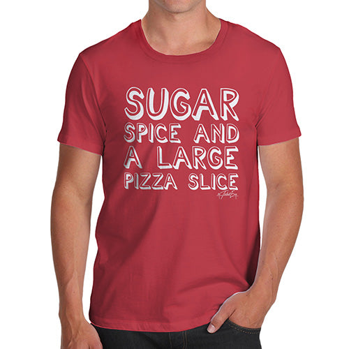 Funny Mens T Shirts Sugar Spice Pizza Slice Men's T-Shirt Medium Red