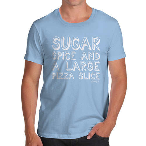Funny Mens T Shirts Sugar Spice Pizza Slice Men's T-Shirt Medium Sky Blue