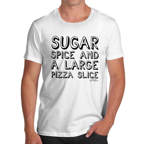Funny Tee For Men Sugar Spice Pizza Slice Men's T-Shirt X-Large White