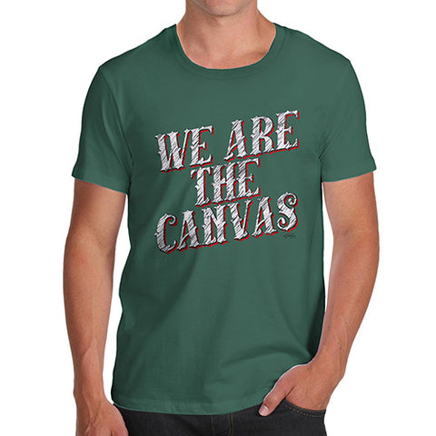Mens Novelty T Shirt Christmas We Are The Canvas Men's T-Shirt Medium Bottle Green