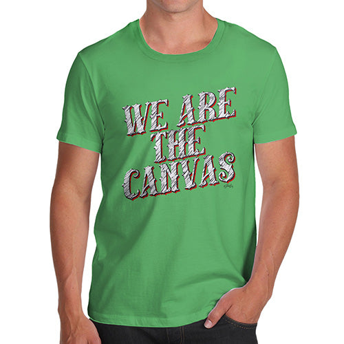 Mens T-Shirt Funny Geek Nerd Hilarious Joke We Are The Canvas Men's T-Shirt Large Green