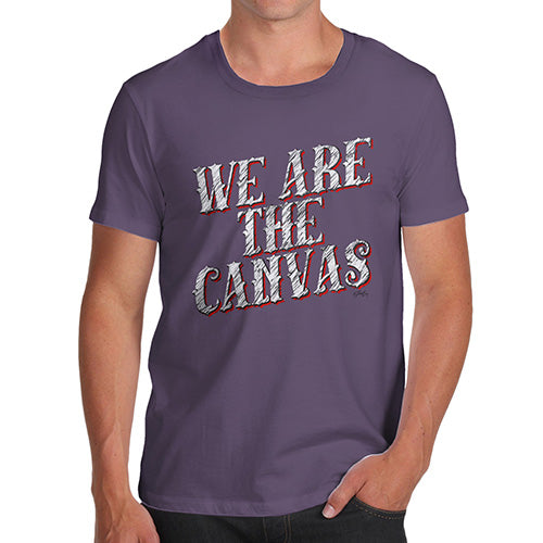 Funny T-Shirts For Guys We Are The Canvas Men's T-Shirt Small Plum