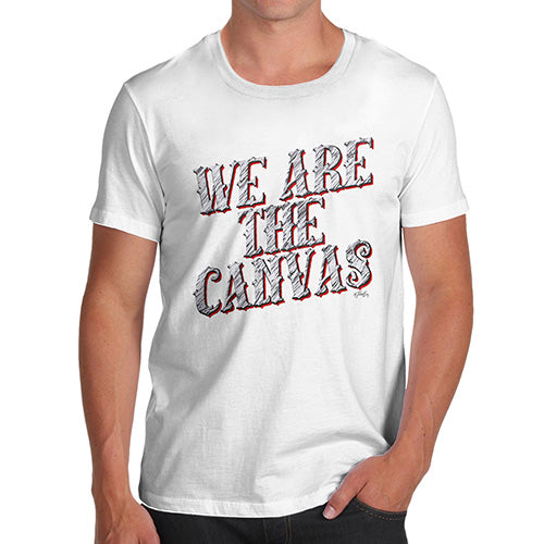 Funny Tshirts For Men We Are The Canvas Men's T-Shirt Medium White