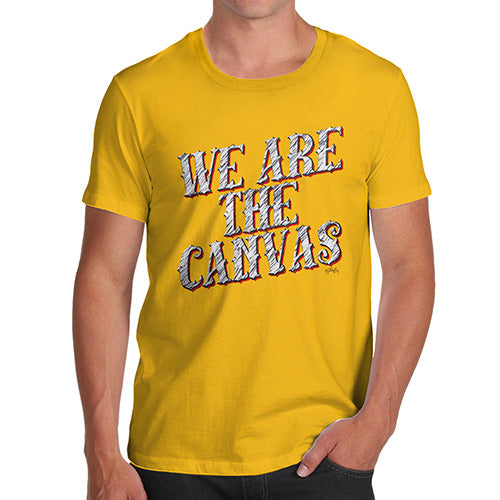 Funny Tee Shirts For Men We Are The Canvas Men's T-Shirt Small Yellow
