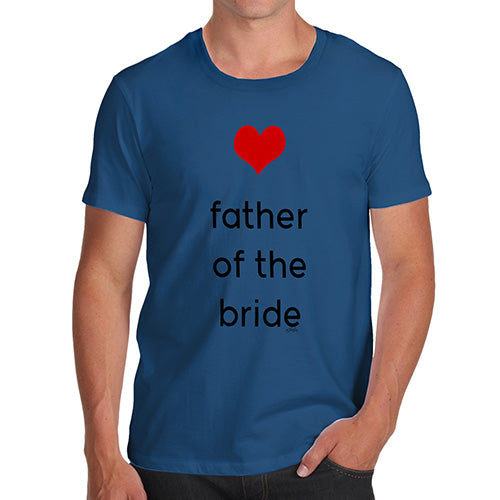 Funny Tee For Men Father Of The Bride Heart Men's T-Shirt Large Royal Blue