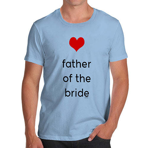 Novelty Tshirts Men Father Of The Bride Heart Men's T-Shirt Small Sky Blue
