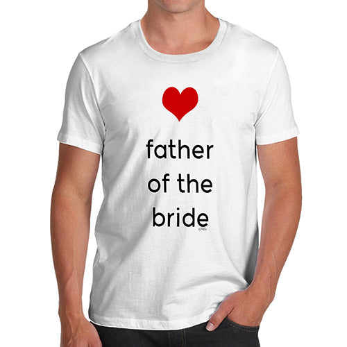Funny Tee For Men Father Of The Bride Heart Men's T-Shirt X-Large White
