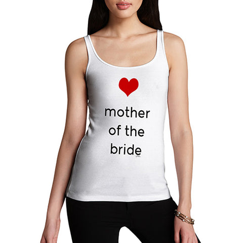 Funny Tank Tops For Women Mother Of The Bride Heart Women's Tank Top Small White