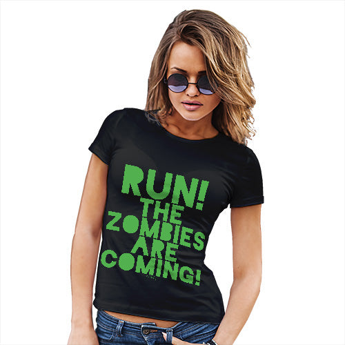 Womens Funny T Shirts Run The Zombies Are Coming Women's T-Shirt Medium Black