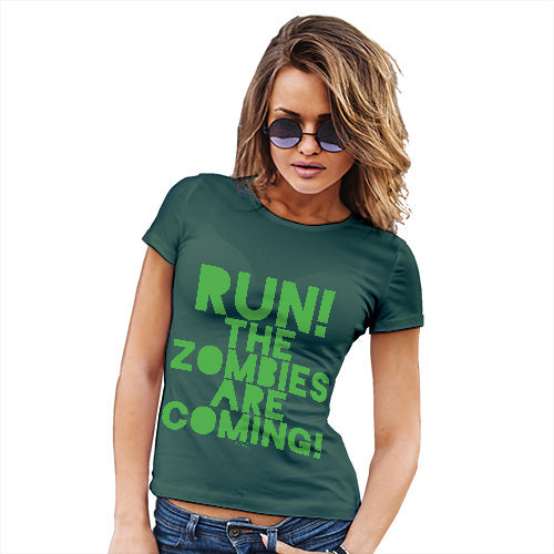 Funny T Shirts For Women Run The Zombies Are Coming Women's T-Shirt Small Bottle Green