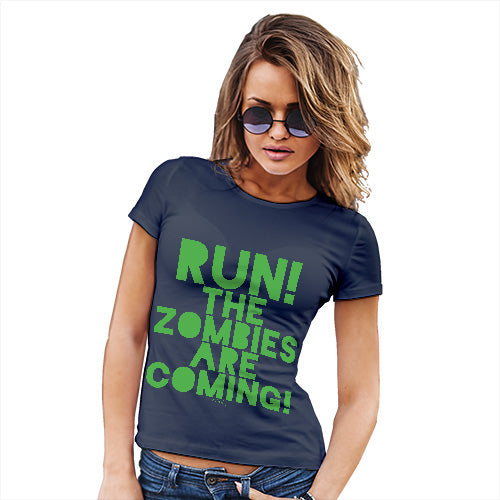 Funny Shirts For Women Run The Zombies Are Coming Women's T-Shirt Large Navy