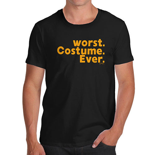 Mens T-Shirt Funny Geek Nerd Hilarious Joke Worst. Costume. Ever. Men's T-Shirt Small Black