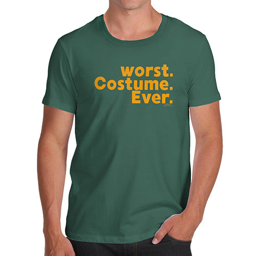Novelty Tshirts Men Funny Worst. Costume. Ever. Men's T-Shirt Large Bottle Green