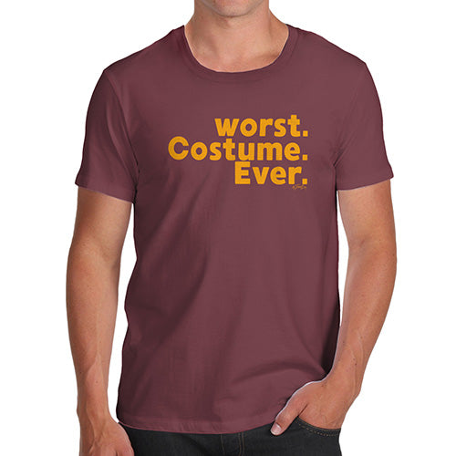 Funny Tee Shirts For Men Worst. Costume. Ever. Men's T-Shirt Medium Burgundy