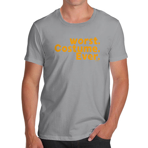 Mens Funny Sarcasm T Shirt Worst. Costume. Ever. Men's T-Shirt X-Large Light Grey