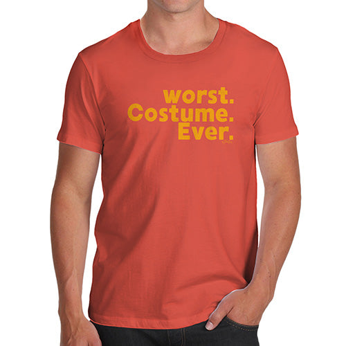 Funny Gifts For Men Worst. Costume. Ever. Men's T-Shirt X-Large Orange