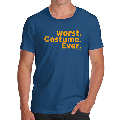Funny T-Shirts For Men Sarcasm Worst. Costume. Ever. Men's T-Shirt Small Royal Blue