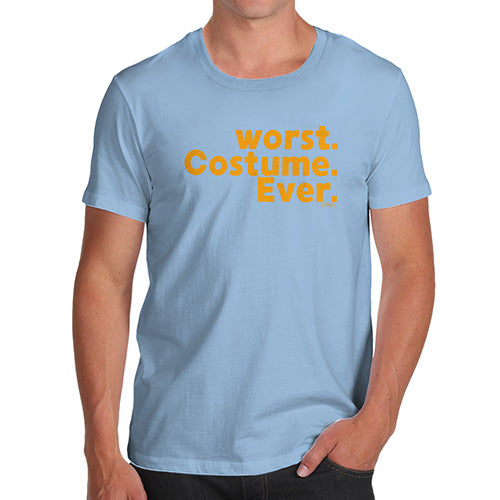 Novelty Tshirts Men Worst. Costume. Ever. Men's T-Shirt Large Sky Blue