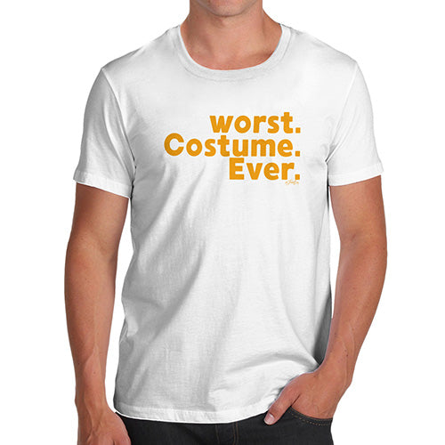 Funny Tee For Men Worst. Costume. Ever. Men's T-Shirt X-Large White