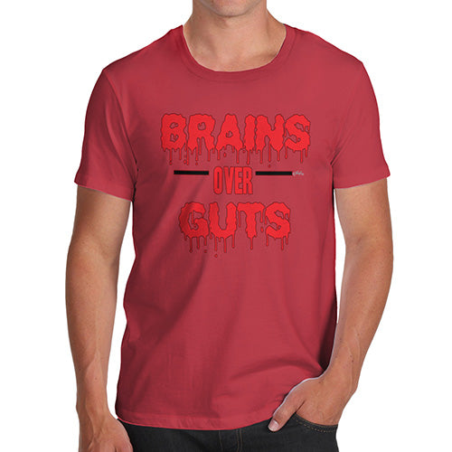 Mens Humor Novelty Graphic Sarcasm Funny T Shirt Brains Over Guts Men's T-Shirt Small Red