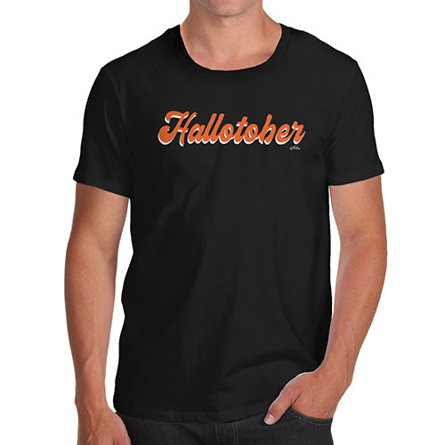 Funny Gifts For Men Hallotober Men's T-Shirt X-Large Black