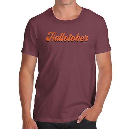 Novelty Tshirts Men Funny Hallotober Men's T-Shirt Small Burgundy