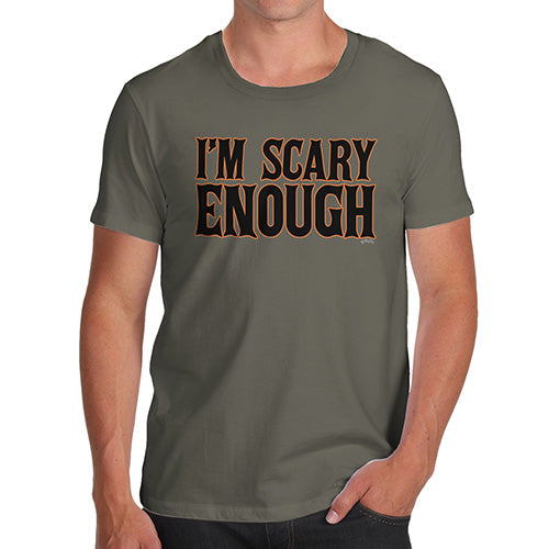Mens Humor Novelty Graphic Sarcasm Funny T Shirt I'm Scary Enough Men's T-Shirt Large Khaki