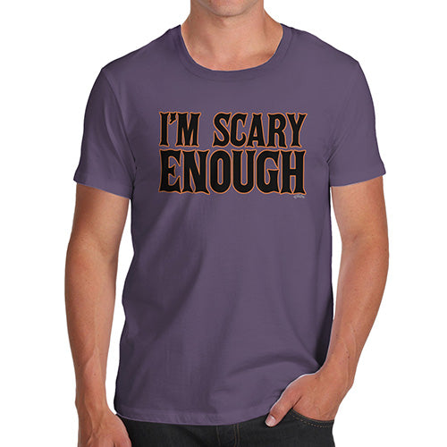 Novelty Tshirts Men I'm Scary Enough Men's T-Shirt Large Plum