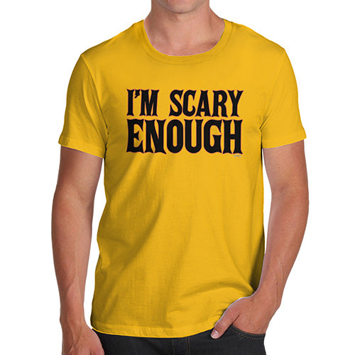 Funny T-Shirts For Men Sarcasm I'm Scary Enough Men's T-Shirt Small Yellow