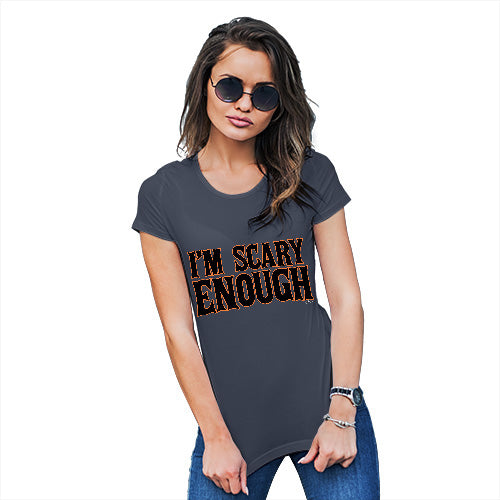 Womens Novelty T Shirt I'm Scary Enough Women's T-Shirt Medium Navy
