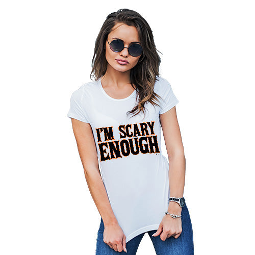 Womens Funny T Shirts I'm Scary Enough Women's T-Shirt Small White