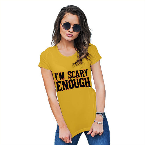 Funny T Shirts For Women I'm Scary Enough Women's T-Shirt Small Yellow