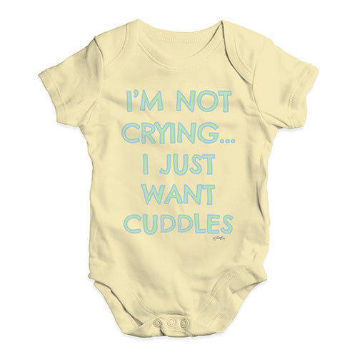Funny Infant Baby Bodysuit Onesies I'm Not Crying I Just Want Cuddles  Baby Unisex Baby Grow Bodysuit 6-12 Months Lemon