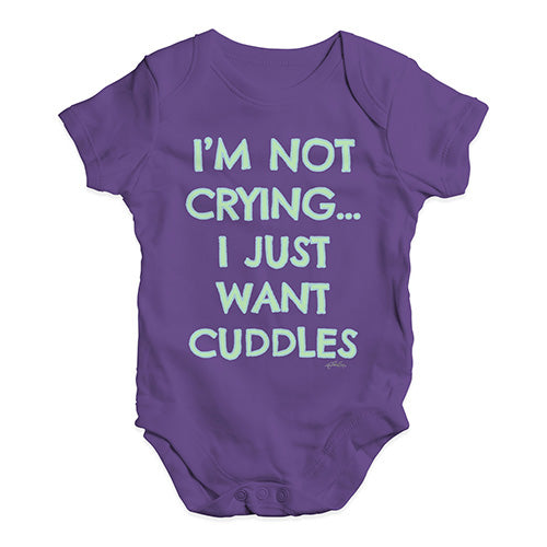 Cute Infant Bodysuit I'm Not Crying I Just Want Cuddles  Baby Unisex Baby Grow Bodysuit 0-3 Months Plum