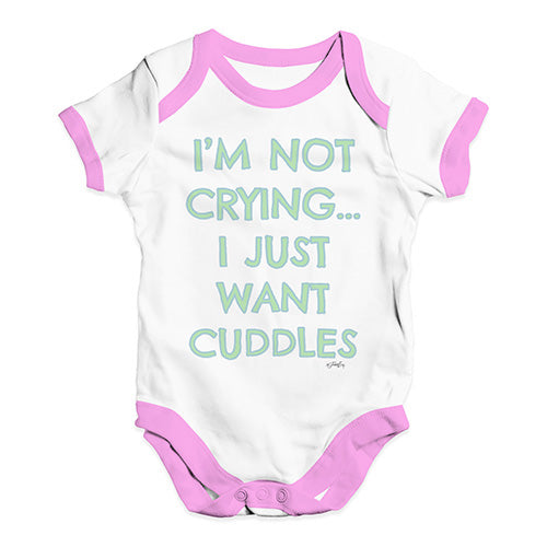 Baby Onesies I'm Not Crying I Just Want Cuddles  Baby Unisex Baby Grow Bodysuit 12-18 Months White Pink Trim