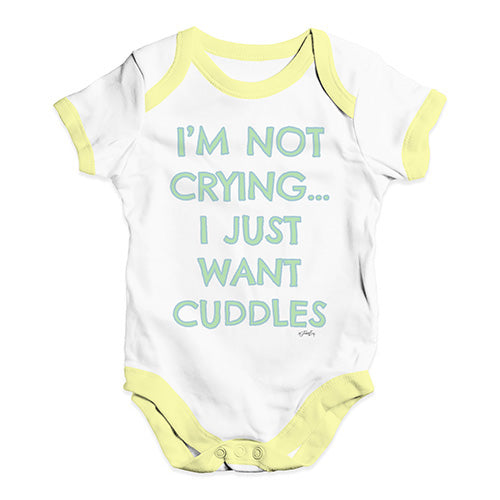 Baby Grow Baby Romper I'm Not Crying I Just Want Cuddles  Baby Unisex Baby Grow Bodysuit 18-24 Months White Yellow Trim